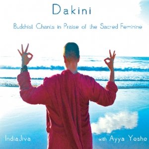 Dakini CD - Buddhist Chants in Praise of the Sacred Feminine