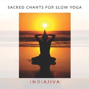 Sacred Chants for Slow Yoga CD
