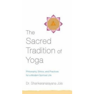 The Sacred Tradition of Yoga Book Cover