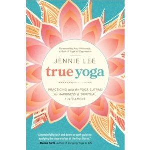 Yoga and Meditation Lifestyle Books True Yoga Book by Jennie Lee