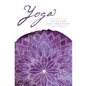 Yoga and Meditation Lifestyle Books Guide to Yoga teachings book by David Frawley